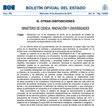 Resolución de 13 de diciembre de 2018, de la Secretaría de Estado de Universidades, Investigación, Desarrollo e Innovación, por la que se aprueba la convocatoria para la concesión de la distinción Ciudad de la Ciencia y la Innovación correspondiente al año 2018