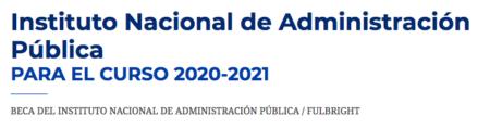 Beca INAP-Fulbright 2020-2021