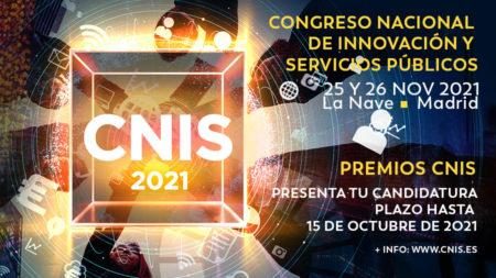 ¡Prepara tu candidatura para los Premios CNIS 2021!