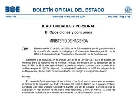 Resolución de 10 de julio de 2020, de la Subsecretaría, por la que se convoca la provisión de puesto de trabajo por el sistema de libre designación, en la Oficina Independiente de Regulación y Supervisión de la Contratación