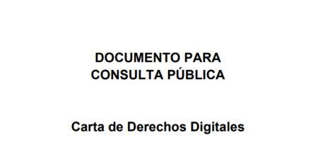 Consulta pública para la elaboración de una Carta de Derechos Digitales