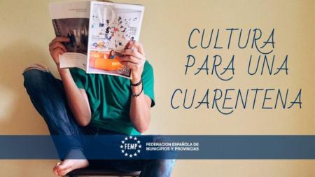 'Cultura para una Cuarentena': planes culturales sin salir de casa propuestos por la FEMP