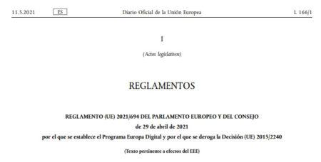 Reglamento (UE) 2021/694 del Parlamento Europeo y del Consejo de 29 de abril de 2021 por el que se establece el Programa Europa Digital y por el que se deroga la Decisión (UE) 2015/2240
