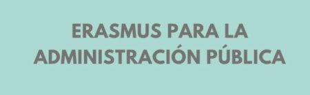 Vacantes para el Programa de Erasmus para la Administración Pública