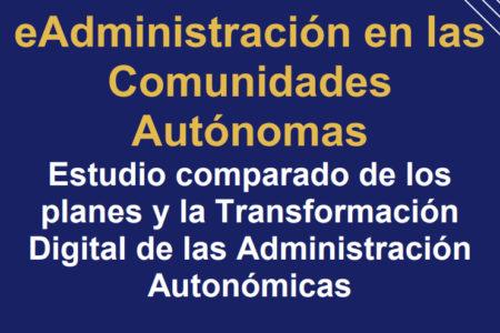 Analítica Pública publica un estudio sobre la eAdministración en las Comunidades Autónomas