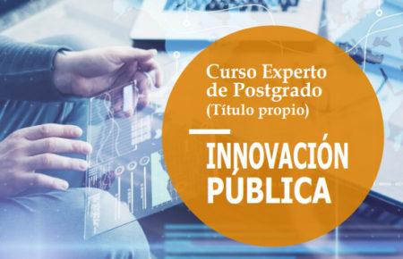 Una nueva edición del Curso Experto en Innovación Pública tendrá lugar en octubre | Becas disponibles