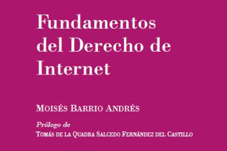 2ª edición. Fundamentos del Derecho de Internet