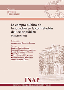 La compra pública de innovación en la contratación del sector público. Manual Práctico