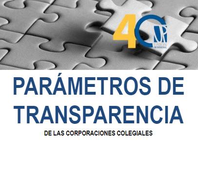 Parámetros de Transparencia de las Corporaciones Colegiales