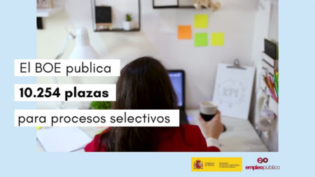 Política Territorial y Función Pública convoca procesos selectivos para 10.254 plazas en la AGE