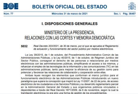 Real Decreto 203/2021, de 30 de marzo, por el que se aprueba el Reglamento de actuación y funcionamiento del sector público por medios electrónicos